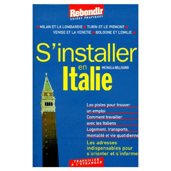 S'Installer en Italie