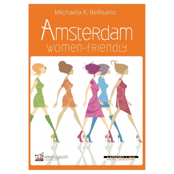 amsterdam-women-friendly Michaela K Bellisario
